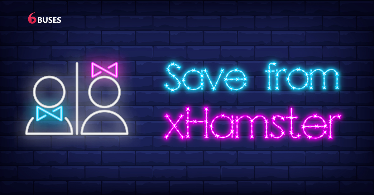 How to Save from xHamster on Mobile [Android & iPhone]