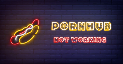 [Solved!] Pornhub Not Working? 7 Workable Tips to Fix It 👾