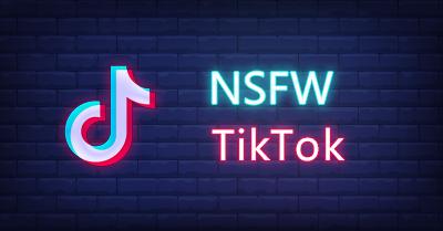 🍑 Top 10 Juicy NSFW TikTok Hashtags to Follow in 2021