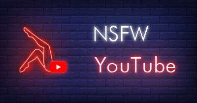 NSFW YouTube: How to Watch Age-Restricted YouTube? 🔞